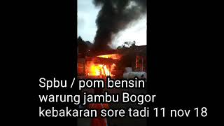 Download Video Kebakaran Pom Bensin Warung jambu Bogor 11-nov 18 MP3 3GP MP4