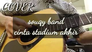 Video Cinta stadium akhir - Souqy band COVER || by Amzah Q download MP3, 3GP, MP4, WEBM, AVI, FLV September 2018