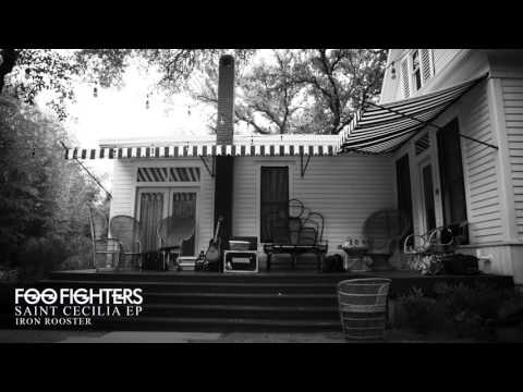 Foo Fighters - Iron Rooster