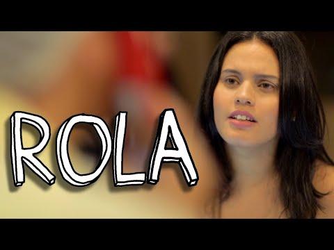 Vídeo - Rola