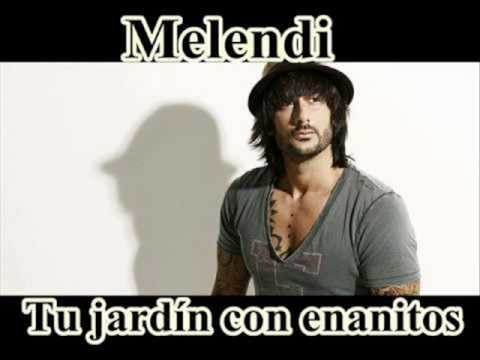 Tu jard n con enanitos melendi letra youtube for Jardin con enanitos
