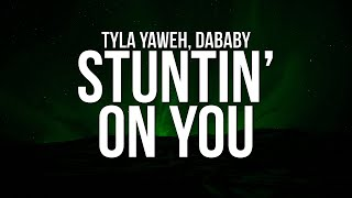 Play Stuntin' On You (feat. DaBaby)