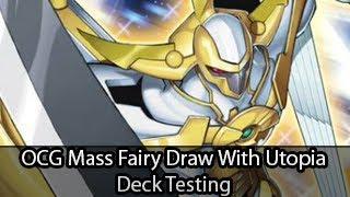 OCG Mass Fairy Draw With Utopia Deck Testing