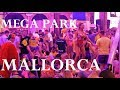Mega Park - Saturday Night Party, Playa de Palma, Arenal - July 2019 Mallorca