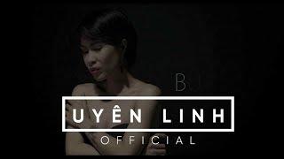 Uyên Linh - Buồn - Official MV Trailer