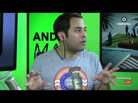 ANDROMAG S01E20 : LG G3, Sony Xperia T3 et Archos 64 Xenon