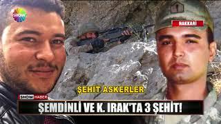 Gambar cover Şemdinli ve K.Irak'ta 3 Şehit!