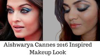 Aishwarya Look Makeup 2016 |Aishwarya Inspired Cannes Makeup Look