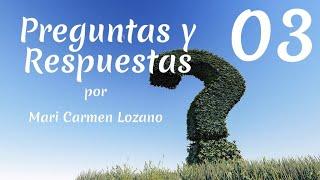03 Preguntas y Respuestas por Mari Carmen Lozano - Orgonangel