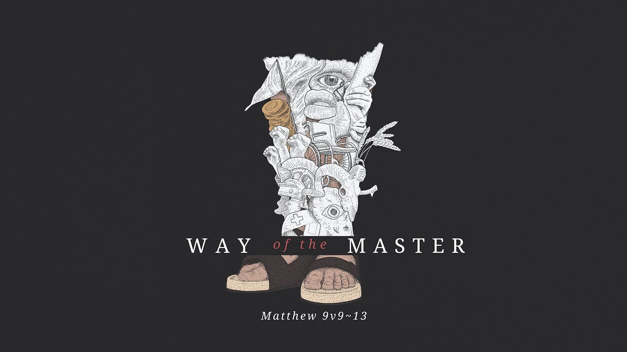 Way of the Master part 7 | The Man Called Matthew Cover Image