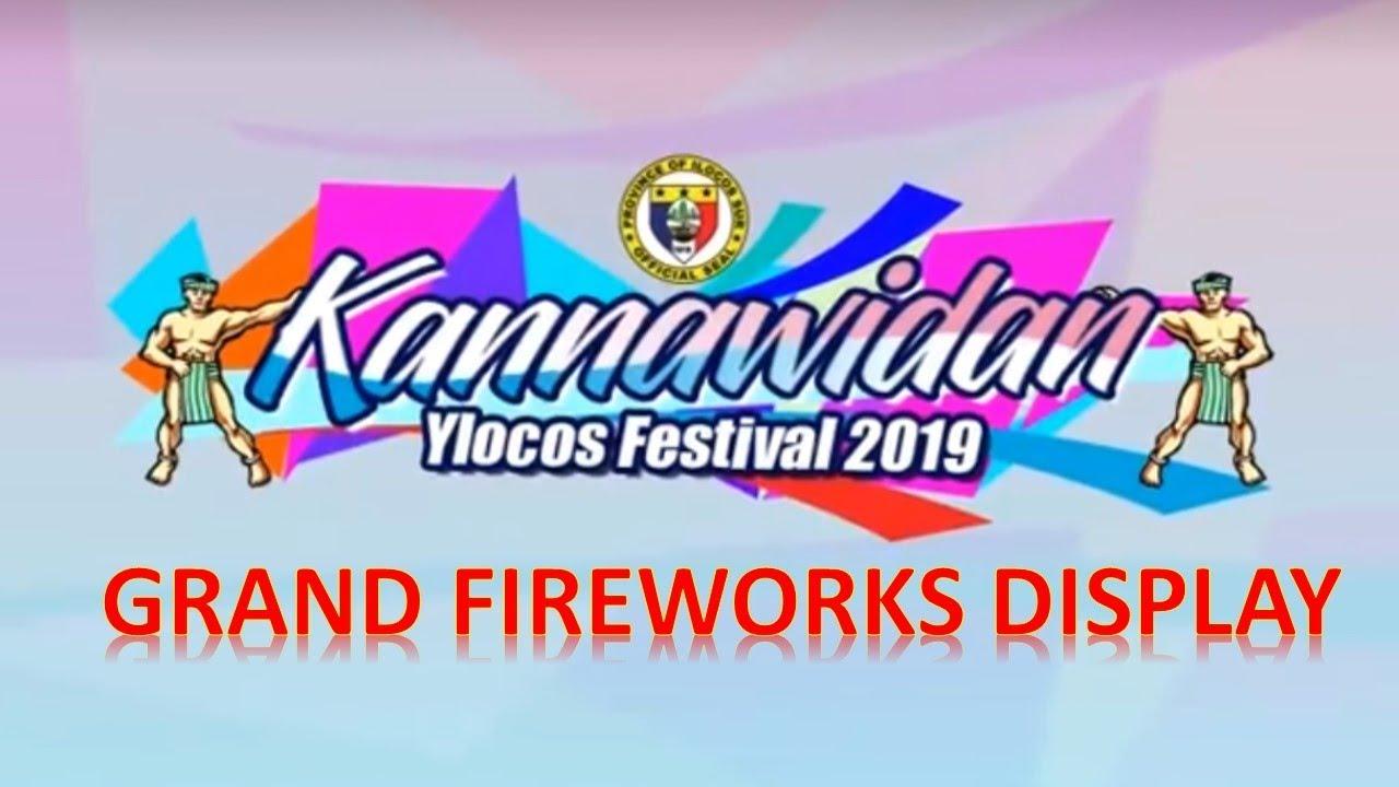 2019 Fireworks Display KANNAWIDAN Sure Ilocos Sur!