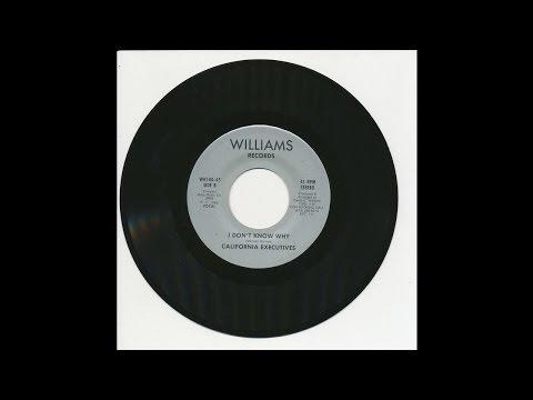California Executives - I Don't Know Why - Williams 100