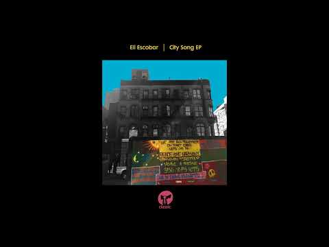 Eli Escobar 'City Song' (Coeo Remix)