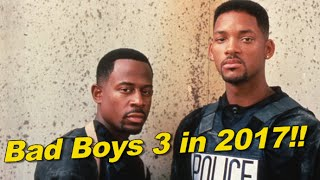 Bad Boys 3 and 4 coming in 2017 and 2019!!!