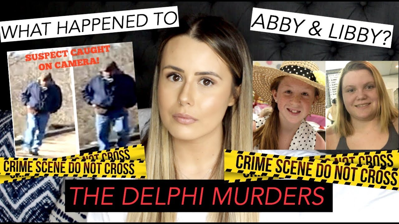 The Delphi Murders | WHO KILLED ABBY AND LIBBY?