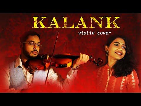 Kalank Title Track | Violin Cover-ft. Damini | Arijit Singh | Pritam | Varun Dhawan | Alia Bhatt