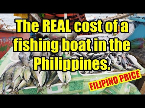 The Real Cost Of A Fishing Boat In The Philippines. (Filipino Price)