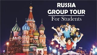 Russia Group Tour Package for …