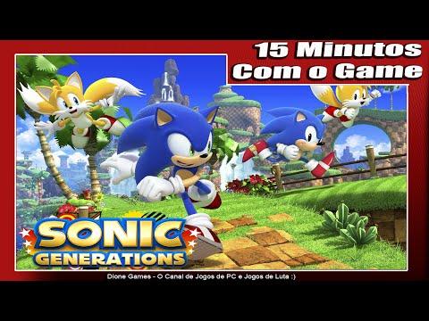 Sonic Generations - 15 Minutos Com o Jogo - Confira Agora! (PC/Dione Games/PT-BR)