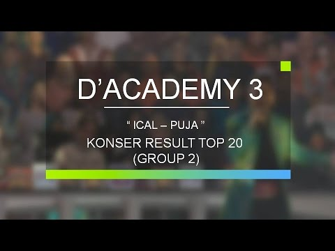 Ical, Majene - Puja (D'Academy Konser Result Top 20 Group 2)