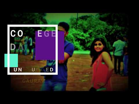 COLLEGE DAYS - UNPLUGGED  || GAURAV ||  COLLEGE FAREWELL SONGS