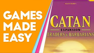 Learn How to Play Catan Traders \u0026 Barbarians Better