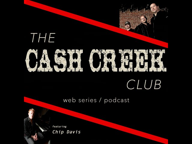 The Cash Creek Club #11 (special guest Chip Davis) Country Music Talk Show