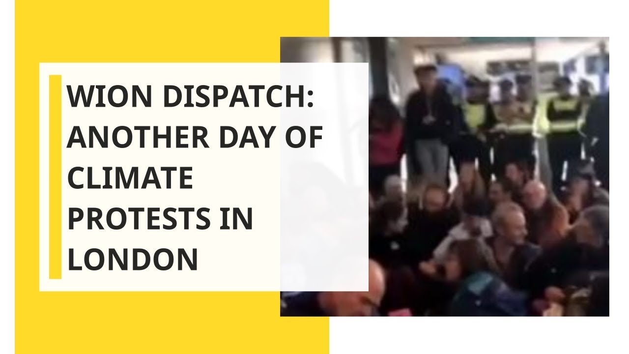 WION Dispatch: Another day of climate protests in London