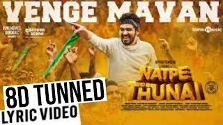 Vengamavan song 8D Tunned from NATPE THUNAI movie...