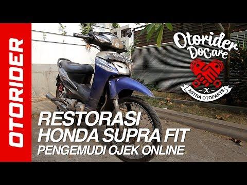 Restorasi Motor Ojek Online - Honda Supra Fit Kinclong Kembali | OtoRider X Astra Otoparts Do Care