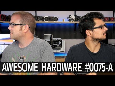 Awesome Hardware #0075-A: HDR Monitors, Google Ride-sharing, PimpMyPC
