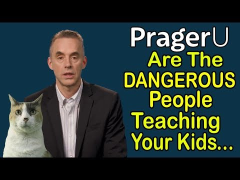 Prager U Are The Dangerous People Teaching Your Kids (with Jordan Peterson!)