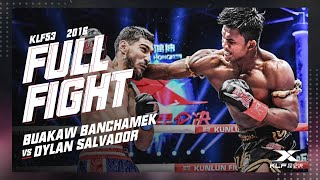 KLF 53: Buakaw Banchamek vs Dylan Salvador FULL FIGHT-2016