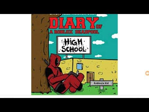 Buy Diary Of A Roblox Deadpool High School Roblox Deadpool - Kisa Roblox Hikayesi High School W Arkadas Korkunc Anlar 1