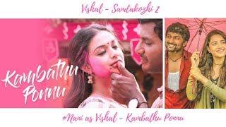 Sandakozhi 2 Kambathu Ponnu song | Vishal | Yuvanshankar Raja | Nani as Vishal