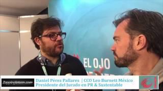 Daniel Pérez Pallares, CCO de Leo Burnett México en #ElOjo2016