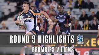ROUND 9 HIGHLIGHTS: Brumbies v Lions – 2019