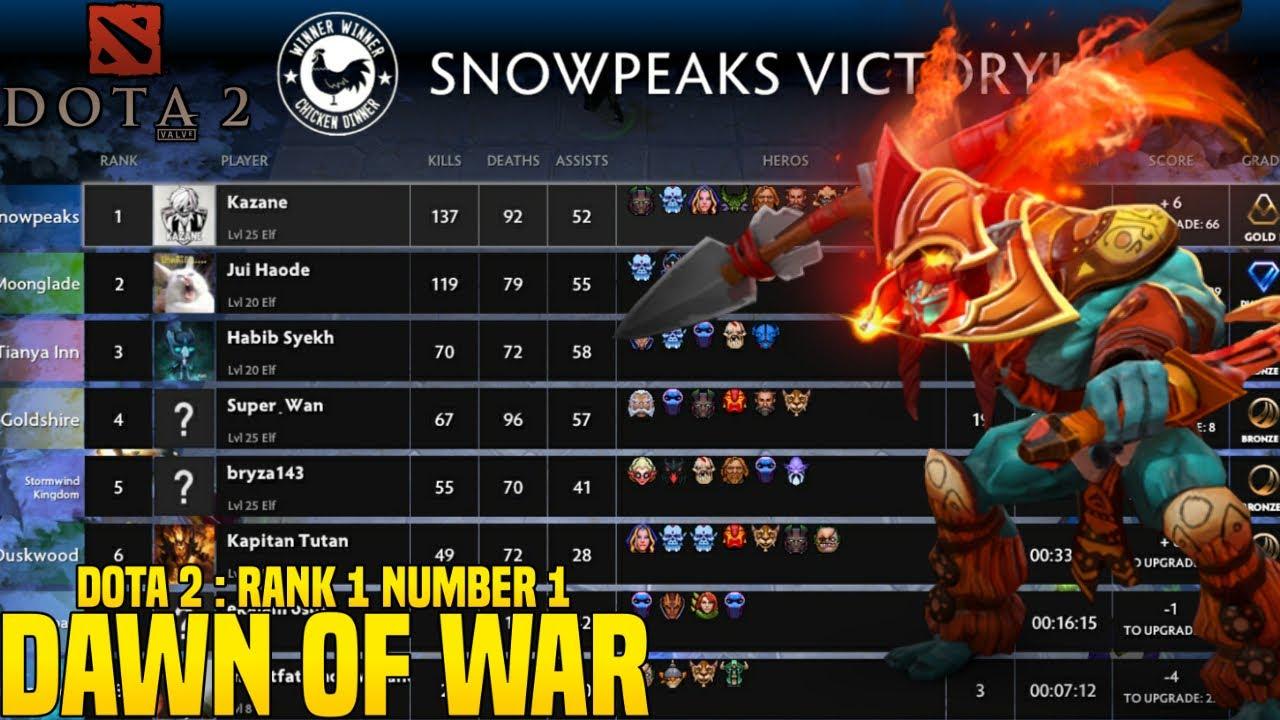 Dota 2 Arcade Dawn Of War Rank 1 Number 1 Vs Diamond 1 Snowpeaks Victory Youtube