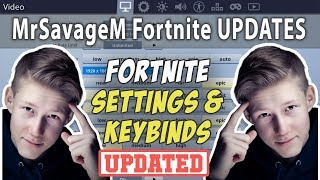MrSavageM Fortnite Settings and Keybinds ( Updated May 2019 )