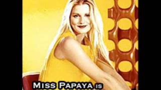 07.-MISS PAPAYA - Sweet Señorita