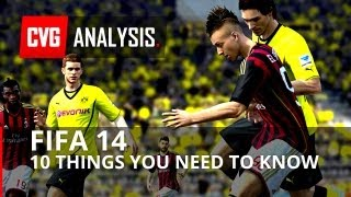FIFA 14: 10 Things About FIFA 14 that You Need to Know