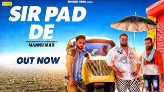 Sir Pad De | Manu Mad | Latest Haryanvi songs Haryanavi 2019 | Sonotek