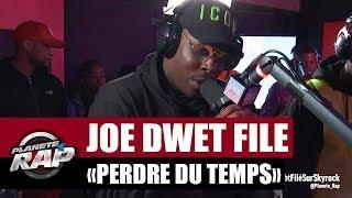 """Joé Dwèt Filé """"Perdre du temps"""" #PlanèteRap"""