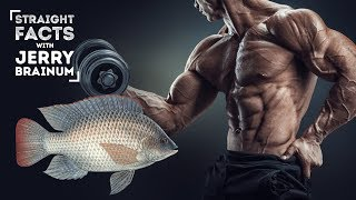 The Major Reason Bodybuilders Should Not Eat Tilapia | Straight Facts
