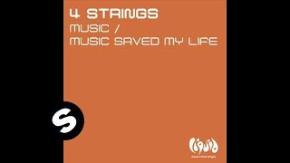 4 Strings - Music Saved My Life (Original Mix)