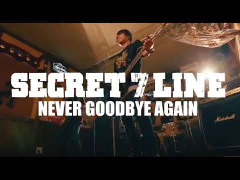 SECRET 7 LINE【NEVER GOODBYE AGAIN】(OFFICIAL VIDEO)