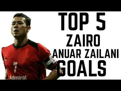 Top 5 Zairo Anuar Zailani Goals