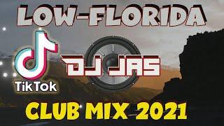 LOW-FLORIDA REMIX | TIKTOK [DJ JAS CLUBMIX EDITION ] MIX 5 STUDIO | Download full @ description