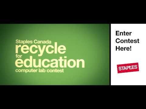 Staples Canada Recycle For Education Computer Lab Contest - Enter To Win!