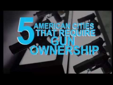 5 Cities that Require Gun Ownership